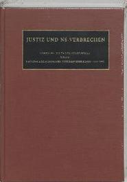 Justiz und NS Verbrechen 28 die vom 29.04.1968 bis zum 11.05.1968 ergangenen Strafurteiel Lfd. Nr. 672-677 Sammlung deutscher Strafurteile wegen nationalsozialistischer Totungsverbrechen 1945-1999, Hardcover