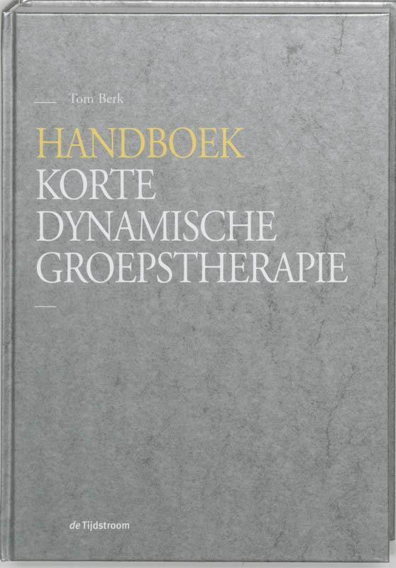 Handboek korte dynamische groepstherapie T. Berk, Hardcover
