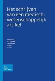 Het schrijven van een medisch-wetenschappelijk artikel H. C. Walvoort, Paperback