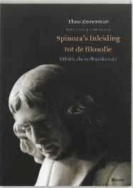 Spinoza's Inleiding tot filosofie ethiek als verhuiskunde, Zweerman, Th., Paperback