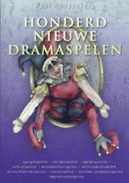 Honderd nieuwe dramaspelen Voor kinderen van 4 tot 16 jaar, Rooyackers, Paul, Paperback