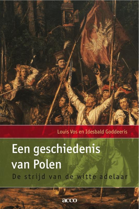 Een geschiedenis van Polen de strijd van de witte adelaar, Goddeeris, Idesbald, Paperback