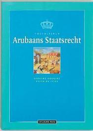 Hoofdlijnen Arubaans staatsrecht G. Hoogers, Paperback