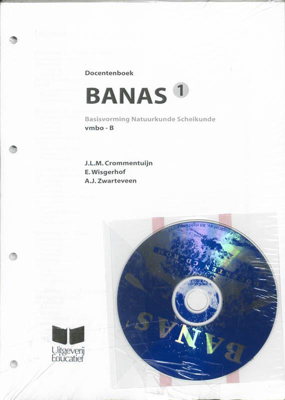 Banas 1 Vmbo-B Docentenboek basisvorming Natuurkunde Scheikunde, J.L.M. Crommentuijn, Losbladig