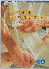 Vaardigheden basisverpleegkunde Bouwstenen gezondheidszorgonderwijs, Oldenburger, I., Paperback