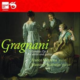 SONATAS OP.8 FOR VIOLIN & FRANCO MESSENA/MASSIMO SCATTOLIN Gragnani, CD
