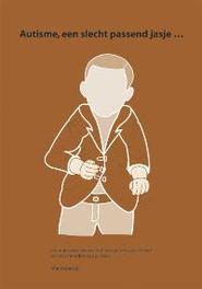 Autisme, een slecht passend jasje ... Wanrooij, Mar, Paperback