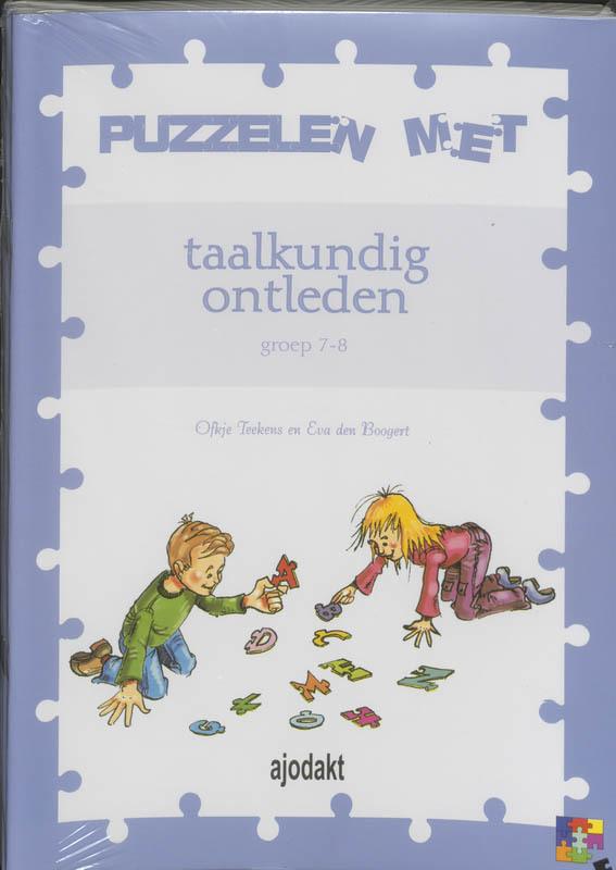 Puzzelen met taalkundig ontleden set 5 ex: Groep 7-8 groep 7-8, Teekens, Ofkje, Paperback