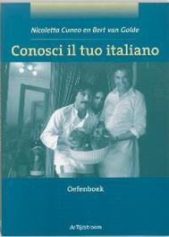 Conosci il tuo italiano: Oefenboek N. Cuneo, Paperback