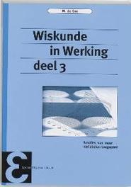 Wiskunde in Werking: 3 functies van meer variabelen toegepast, De Gee, Maarten, Paperback