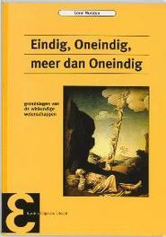 Eindig, Oneindig, meer dan Oneindig grondslagen van de wiskundige wetenschappen, Horsten, L., Paperback
