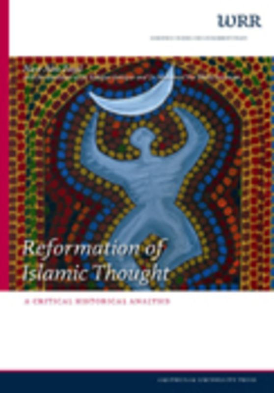 Reformation of Islamic Thought a critical historical analysis, N.A. Zayd, Paperback