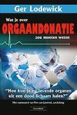 Wat je over orgaandonatie...