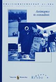 Asielmigratie en criminaliteit Politiewetenschap, J. de Boom, Paperback