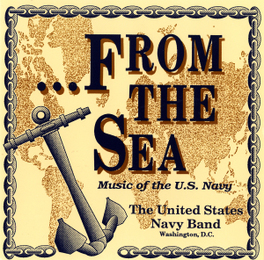 FROM THE SEA UNITED STATES NAVY BAND, CD