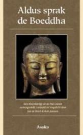Aldus sprak de Boeddha bloemlezing uit de Pali-canon, De Breet, Jan, Paperback