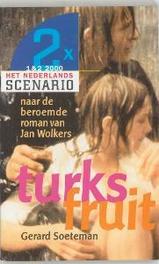 Turks fruit naar de beroemde roman van Jan Wolkers, Soeteman, G., Paperback