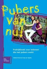 Pubers van nu praktijkboek voor iedereen die met pubers werkt, H. Prinsen, Paperback