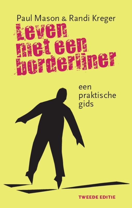 Leven met een borderliner een praktische gids, Kreger, Randi, Paperback