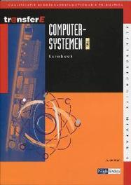 Computersystemen TMA: Kernboek kwalificatie middenkaderfunctionaris telematica, Bruin, A. de, Paperback