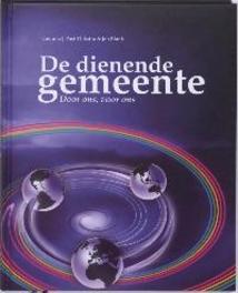 De dienende gemeente Gemma J. Post-Dijksma, Paperback