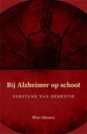 Bij Alzheimer op schoot verstand van dementie, Miesen, Bère, Paperback