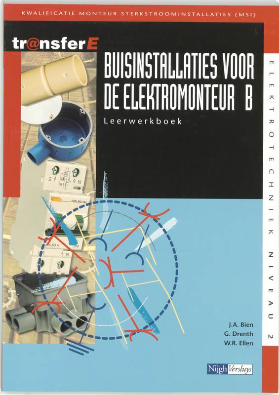 Buisinstallaties voor de elektromonteur: B: Leerwerkboek TransferE, J.A. Bien, Paperback