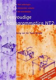 Eenvoudige basisgrammatica NT2 Van der Toorn-Schutte, Jenny, Paperback