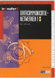 Datacommunicatienetwerken: 1 TMA: Kernboek kwalificatie middenkaderfunctionaris telematica, Stieger, J.M.M., Paperback