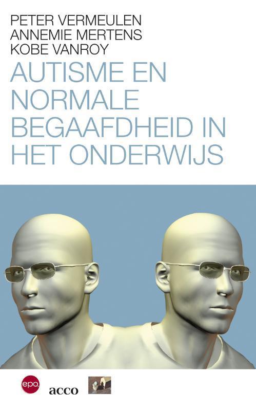 Autisme en normaal begaafdheid in het onderwijs Annemie Mertens, Paperback