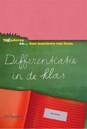 Kinderen en... hun manieren van leren - Differentiatie in de klas Heacox, Diane, onb.uitv.