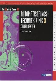 Automatiseringstechniek: 7 MK AEN Componenten: Kernboek TransferE, Bruin, A. de, Paperback