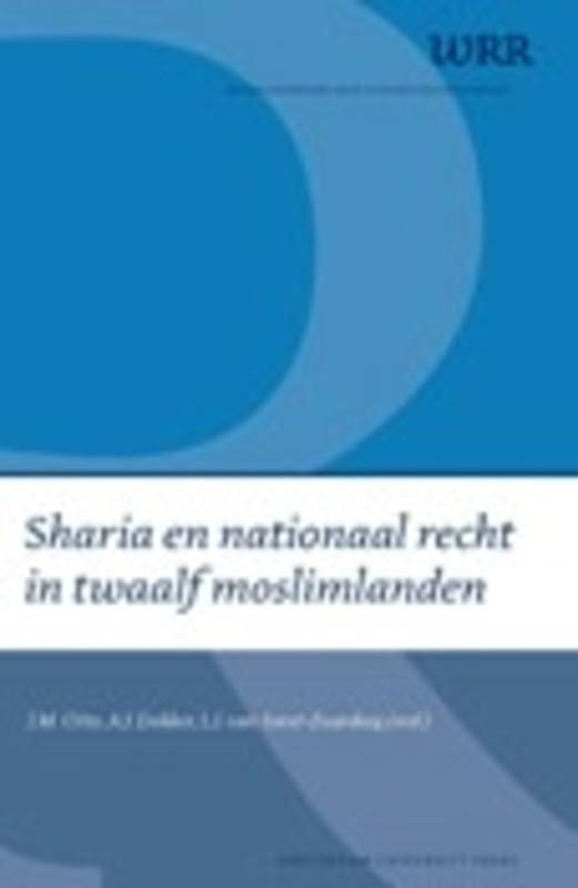 Sharia en nationaal recht in twaalf moslimlanden WRR Webpublicaties, Paperback
