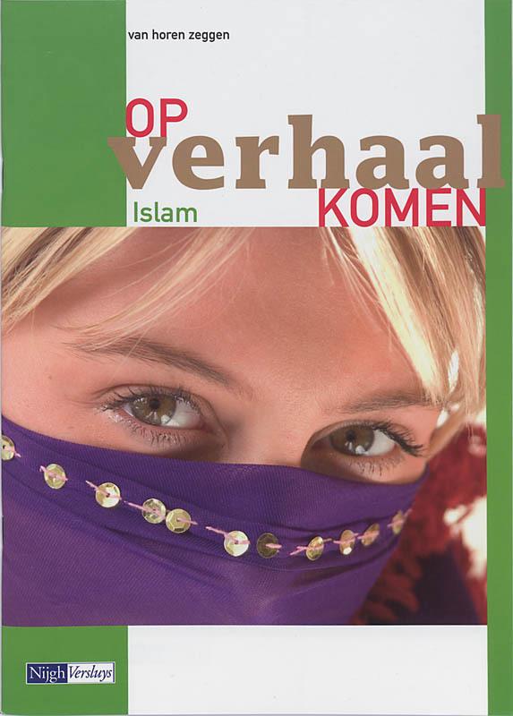 Van horen zeggen: Islam Van horen zeggen, Jongeneelen, Cor, Paperback