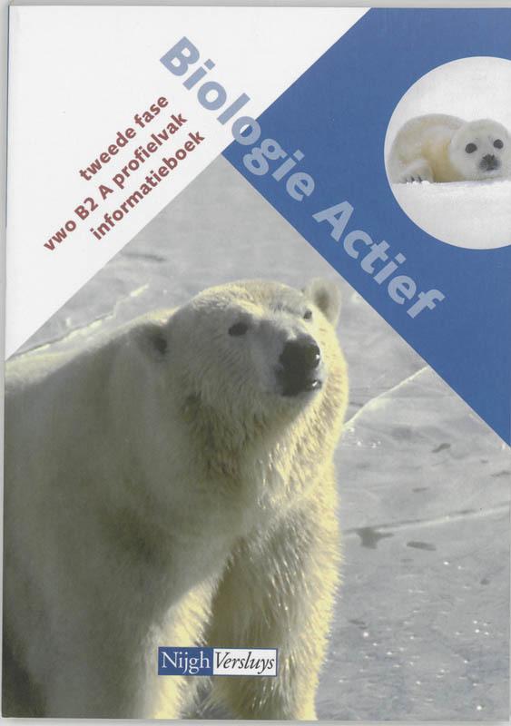 Biologie actief 2 Vwo Tekstboek tweede fase, N.M. Walsarie Wolff-Cox, Paperback
