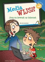 Media wijs!? jong en bewust op internet, De Braeckeleer, Nico, Paperback