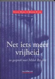 Net iets meer vrijheid in gesprek met Mil  Rejchrt, Hájek, Stepan, Paperback