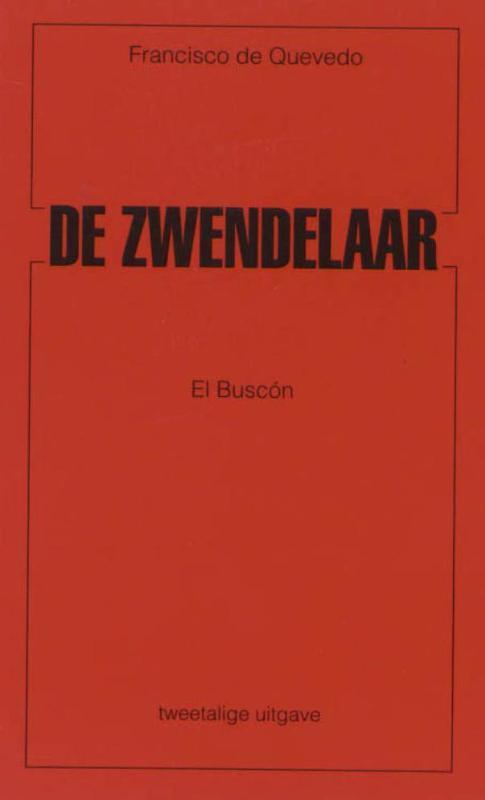 De zwendelaar El buscon De Quevedo, Francisco, Paperback