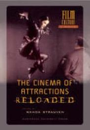 The Cinema of Attractions Reloaded Wanda Strauven, Paperback