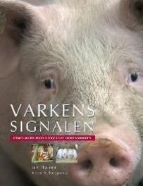 Varkenssignalen praktijkgids voor diergericht varkenshouden, Hulsen, Jan, Paperback