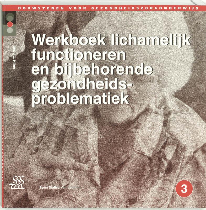 Werkboek lichamelijk functioneren en bijbehorende gezondheidsproblematiek Bouwstenen gezondheidszorgonderwijs, J. a. M. Baar, Paperback