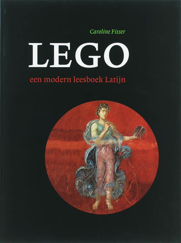 Lego een modern leesboek Latijn, Caroline Fisser, Hardcover