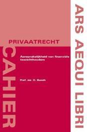 Aansprakelijkheid van financiële toezichthouders Ars Aequi cahiers  Privaatrecht, D. Busch, Paperback