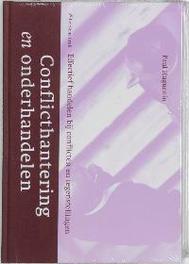 Conflicthantering en onderhandelen effectief handelen bij conflicten en tegenstellingen, P. Huguenin, Hardcover