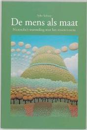 De mens als maat Nietzsche's worsteling met het ressentiment, Schaap, Sybe, Paperback