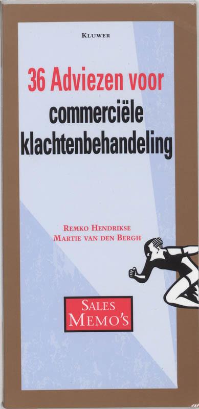 36 adviezen voor commerciele klachtenbehandeling Sales memo's, Hendrikse, R., Paperback