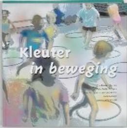 Kleuter in beweging voor school en vereniging, A. Goring-Lamers, Hardcover