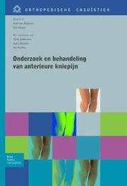 Onderzoek en behandeling van anterieure kniepijn Orthopedische casuistiek, Nugteren, Koos van, Paperback