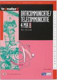 Datacommunicatie / telecommunicatie: 4MK-DK3402: Kernboek