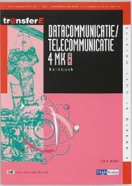 Datacommunicatie / telecommunicatie: 4MK-DK3402: Kernboek TransferE, J.M.M. Stieger, Paperback